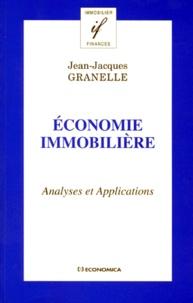 Jean-Jacques Granelle - Economie immobilière - Analyses et applications.