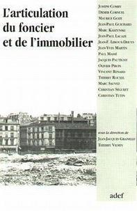 Jean-Jacques Granelle - L'articulation du foncier et de l'immobilier - [journée d'études, 22 janvier 1993.