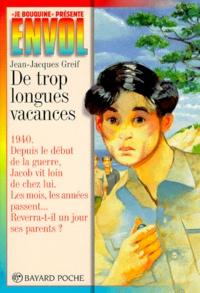 Jean-Jacques Greif - De trop longues vacances.