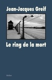 Jean-Jacques Greif - Le ring de la mort.