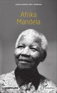 Jean-Jacques Greneau - Afrika Mandela.