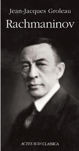 Jean-Jacques Groleau - Rachmaninov.