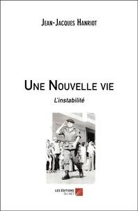 Téléchargement de livres électroniques gratuits pour Nook Color Une Nouvelle vie  - L'instabilité in French