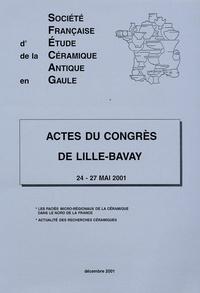 Jean-Jacques Hatt et Hugues Vertet - Actes du Congrès de Lille-Bavay 24-27 mai 2001 - Les faciès micro-régionaux de la céramique dans le nord de la France.