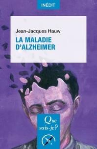 Ebooks gratuits pour iphone 4 télécharger La maladie d'Alzheimer par Jean-Jacques Hauw