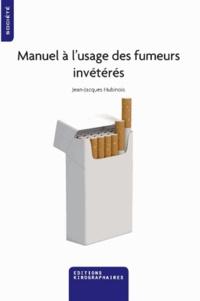 Manuel à lusage des fumeurs invétérés.pdf