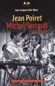 Jean-Jacques Jelot-Blanc - Jean Poiret, Michel Serrault - La Cage aux rôles.