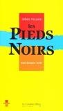Jean-Jacques Jordi - Les Pieds-Noirs.