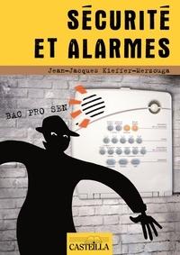 Sécurité et alarmes en Bac pro SEN - Jean-Jacques Kieffer-Merzouga pdf epub