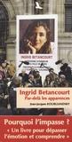 Jean-Jacques Kourliandsky - Ingrid Betancourt - Par-delà les apparences.