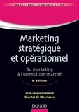 Jean-Jacques Lambin et Chantal de Moerloose - Marketing stratégique et opérationnel - 8e éd. - Du marketing à l'orientation-marché.
