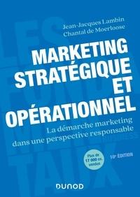 Jean-Jacques Lambin - Marketing stratégique et opérationnel - La démarche marketing dans une perspective responsable.