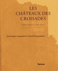 Les châteaux des croisades - Conquête et défense des Etats latins XIe-XIIIe siècles.pdf