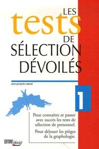 Jean-Jacques Larané - Les tests de sélection dévoilés.