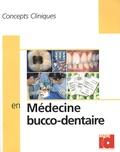 Jean-Jacques Lasfargues - Concepts cliniques en medecine buccodentaire.