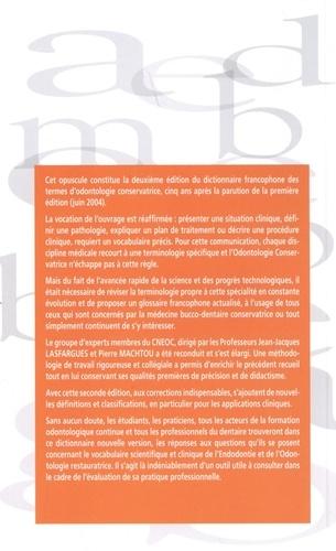 Dictionnaire francophone des termes d'odontologie conservatrice 2010. Endotologie & odontologie restauratrice 2e édition