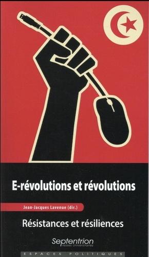 E-révolutions et révolutions. Résistances et résiliences