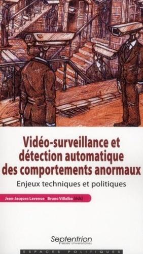 Vidéo-surveillance et détection automatique des comportements anormaux. Enjeux techniques et politiques