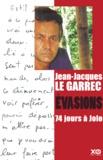 Jean-Jacques Le Garrec - Evasions. - 74 jours à Jolo.