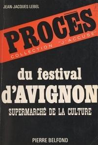 Jean-Jacques Lebel et Julian Beck - Procès du festival d'Avignon.