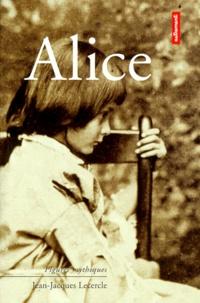 Jean-Jacques Lecercle - Alice.