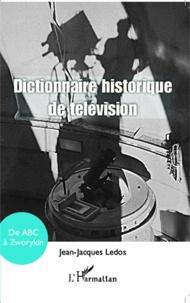 Dictionnaire historique de la télévision - De ABC à Zworykin.pdf