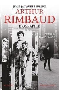 Jean-Jacques Lefrère - Arthur Rimbaud - Biographie.