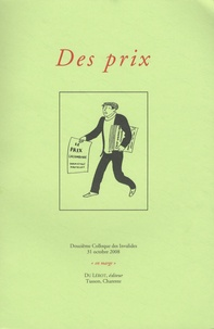 Jean-Jacques Lefrère et Michel Pierssens - Des prix - Douzième colloque des Invalides, 31 octobre 2008.