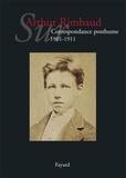 Jean-Jacques Lefrère - Sur Arthur Rimbaud - Correspondance posthume (1901-1911).