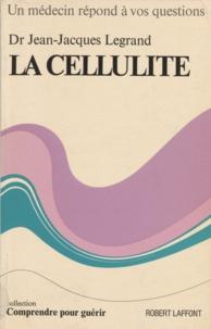 Jean-Jacques Legrand et Carlo Wieland - La cellulite.