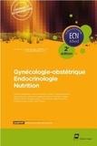 Jean-Jacques Lehot et Xavier Ricaud - Gynécologie-obstétrique Endocrinologie nutrition.