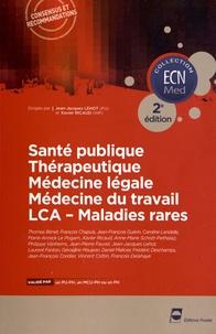 Jean-Jacques Lehot et Xavier Ricaud - Santé publique, Thérapeutique, Médecine légale, Médecine du travail, LCA - Maladies rares.