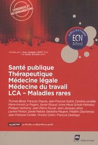 Jean-Jacques Lehot et Xavier Ricaud - Santé publique, Thérapeutique, Médecine légale, Médecine du travail, LCA-Maladies rares.