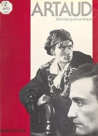 Jean-Jacques Lévêque - Artaud.