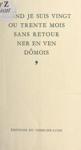 Jean-Jacques Loisel et Jacques-Henri Rousseau - Quand je suis vingt ou trente mois sans retourner en Vendômois.
