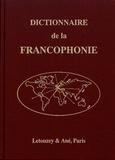 Jean-Jacques Luthi et Auguste Viatte - Dictionnaire général de la Francophonie.