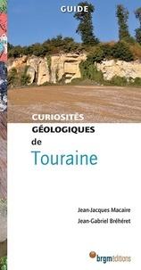 Jean-Jacques Macaire et Jean-Gabriel Bréhéret - Touraine curiosités géologiques.