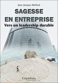 Sagesse en entreprise - Vers un leadership durable.pdf