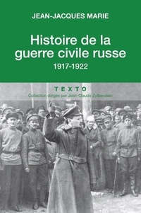Lemememonde.fr Histoire de la guerre civile russe - 1917-1922 Image