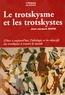 Jean-Jacques Marie - Le trotskysme et les trotskystes.