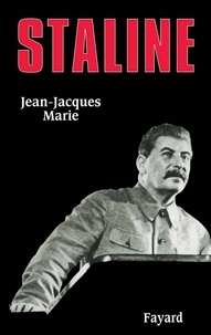 Jean-Jacques Marie - Staline.