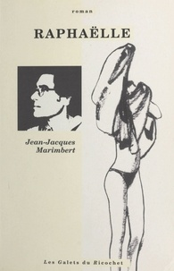 Jean-Jacques Marimbert - Raphaëlle.