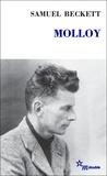"""Jean-Jacques Mayoux et Samuel Beckett - Molloy suivi de """"Molloy"""" - Un événement littéraire, une oeuvre."""