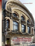 Jean-Jacques Meusy - Ecrans français de l'entre-deux-guerres - L'apogée de l'art muet.
