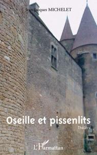 Jean-Jacques Michelet - Oseille et pissenlits - Suivi de Bonne Mère !.