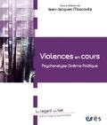 Jean-Jacques Moscovitz - Violences en cours - Psychanalyse, cinéma, politique.