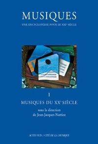 Openwetlab.it Musiques, une encyclopédie pour le XXIème siècle. Volume 1, Musiques du XXème siècle Image
