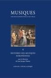Jean-Jacques Nattiez - Musiques - Tome 4, Histoires des musiques européennes.