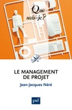 Jean-Jacques Néré - Le management de projet.