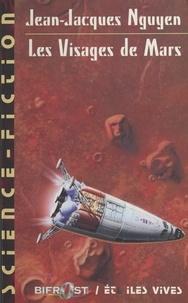 Jean-Jacques Nguyen et Gilles Dumay - Les Visages de Mars.